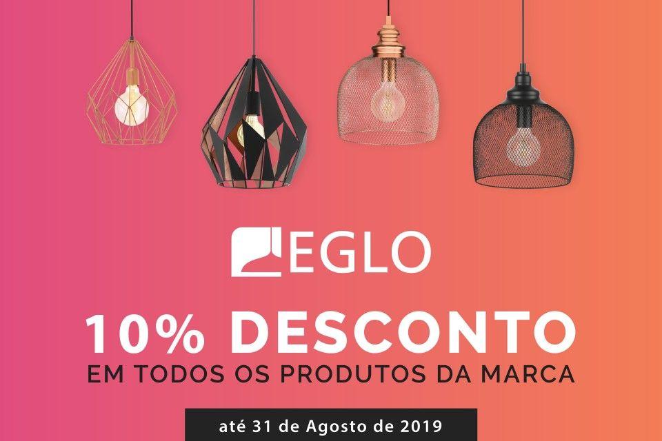 10% Desconto Lampadas e Candeeiros Eglo